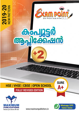 Exam Point Plus Two Computer Application (Malayalam) Maximum Publishers Kerala Syllabus ( HSE , VHSE ,OPEN SCHOOL ) Year 2019-2020