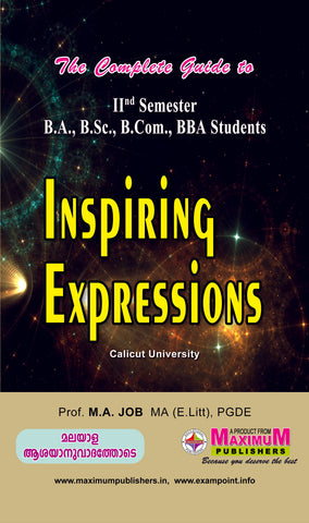 The Complete Guide to Second semester Inspiring expressions (common Course) For calicut University B.A/B.Sc/ B.Com/BBA Students