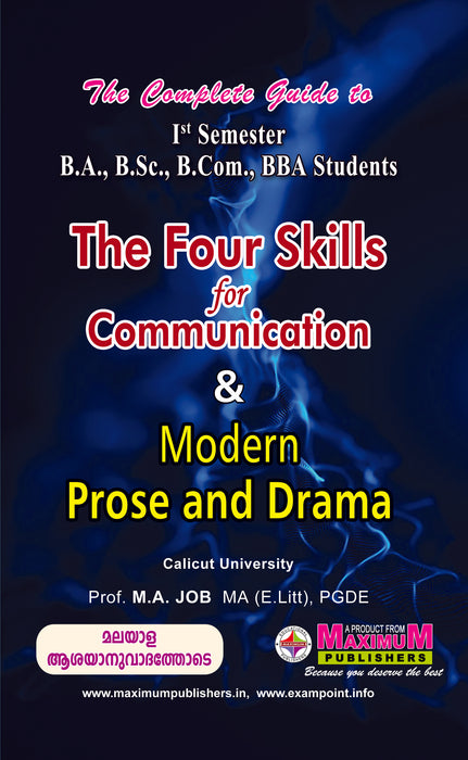 Guide to First semester  The Four Skills For Communication & Modern Prose Drama For BA/B.Sc/B.Com/BBA Students