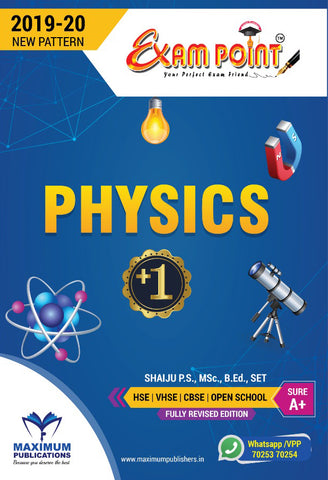 Exam Point Plus One Physics Maximum Publishers Kerala Syllabus ( HSE , VHSE ,OPEN SCHOOL ) Year 2019-2020