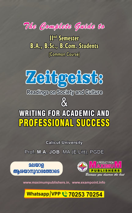 The Complete Guide to Second semester Zeitgeist Readings On Society And Culture  & Writing For Academic And Professional Success (common Course)  For Calicut University BA/B.Sc/B.Com Students