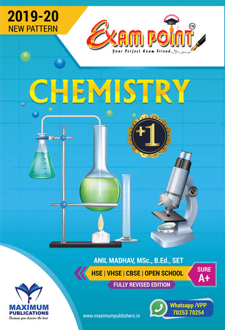 Exam Point Plus One Chemistry Maximum Publishers Kerala Syllabus ( HSE , VHSE ,OPEN SCHOOL ) Year 2019-2020