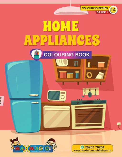 Home Appliances Colouring Book (with description) For PRE-KG, LKG ,UKG Kids