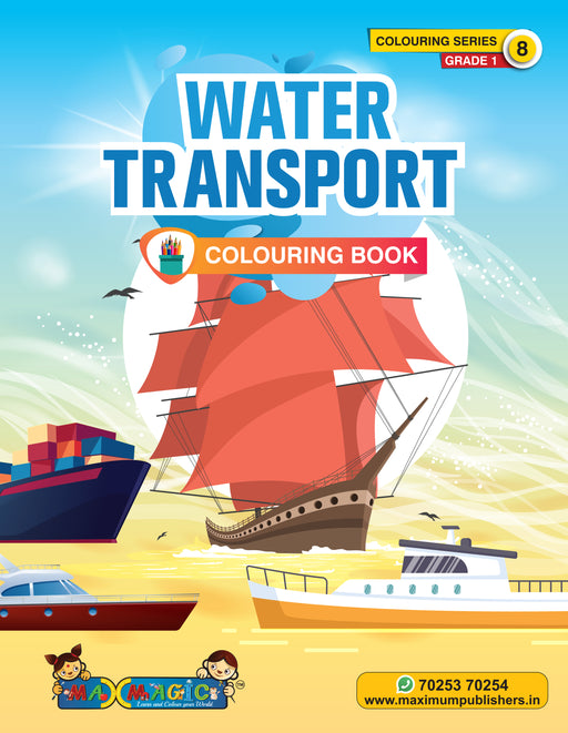 Water Transport  Colouring Book (with description) For PRE-KG, LKG ,UKG Kids