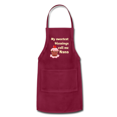 My Sweetest Blessings Call Me Nana Adjustable Apron - burgundy