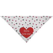 Load image into Gallery viewer, Pet Bandana Gotta Love Me! - Pet Bandana - Memorable Treasures