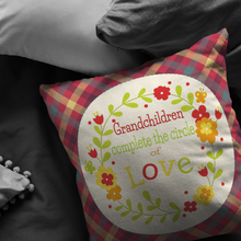 Load image into Gallery viewer, Pillows Multi Grandchildren Complete the Circle of Love -Pillow - Memorable Treasures