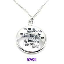 Load image into Gallery viewer, You Are My Sunshine - Reversible Pendant Gift - Memorable Treasures Gift of Love for Family and Friends