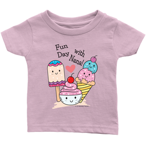 Fun Day With Nana! - Tee-Shirt For Infants - Memorable Treasures Gift of Love for Family and Friends