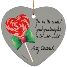 Load image into Gallery viewer, Sweetest Great-Granddaughter in the Whole World Ornament