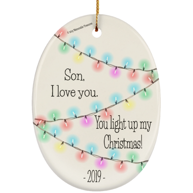 Son, You Light Up My Christmas - Ornament