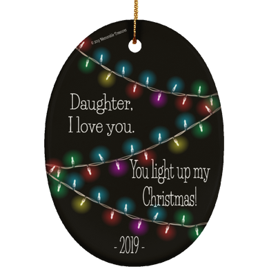 Housewares Daughter You Light Up My Christmas -Dark Color Ornament - Memorable Treasures