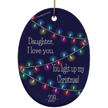 Load image into Gallery viewer, Daughter You Light Up My Christmas -Dark Color Ornament