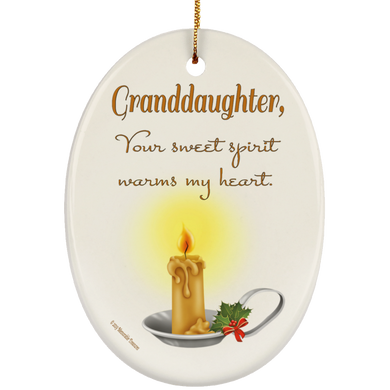 Granddaughter, Your Sweet Spirit Warms My Heart - Ornament