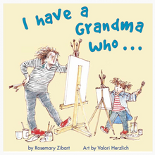 Load image into Gallery viewer, Book I Have a Grandma Who... - Book - Memorable Treasures