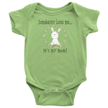 Load image into Gallery viewer, T-shirt Somebunny Loves Me... Mom - Baby One Piece Teeshirt - Memorable Treasures