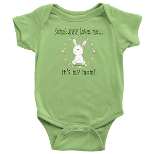 T-shirt Somebunny Loves Me... Mom - Baby One Piece Teeshirt - Memorable Treasures