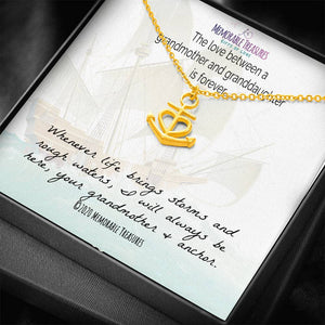 Jewelry Love Between Grandmother and Granddaughter is forever... - Anchor Necklace - Memorable Treasures