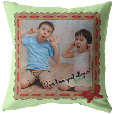 Pillows Multi Template We've Been Good All Year - Personalized Photo Pillow - Memorable Treasures