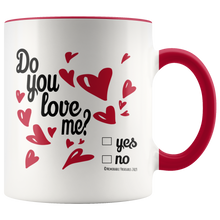 Load image into Gallery viewer, Drinkware Do You Love Me? Mug - Memorable Treasures