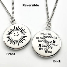 Load image into Gallery viewer, Necklace You Are My Sunshine - Reversible Pendant Gift - Memorable Treasures