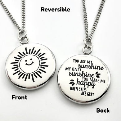 You Are My Sunshine - Reversible Pendant Gift - Memorable Treasures Gift of Love for Family and Friends
