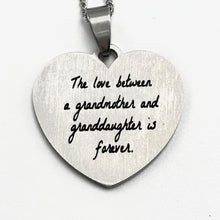 Load image into Gallery viewer, Necklace The Love Between a Grandmother and Granddaughter is Forever - Necklace - Memorable Treasures