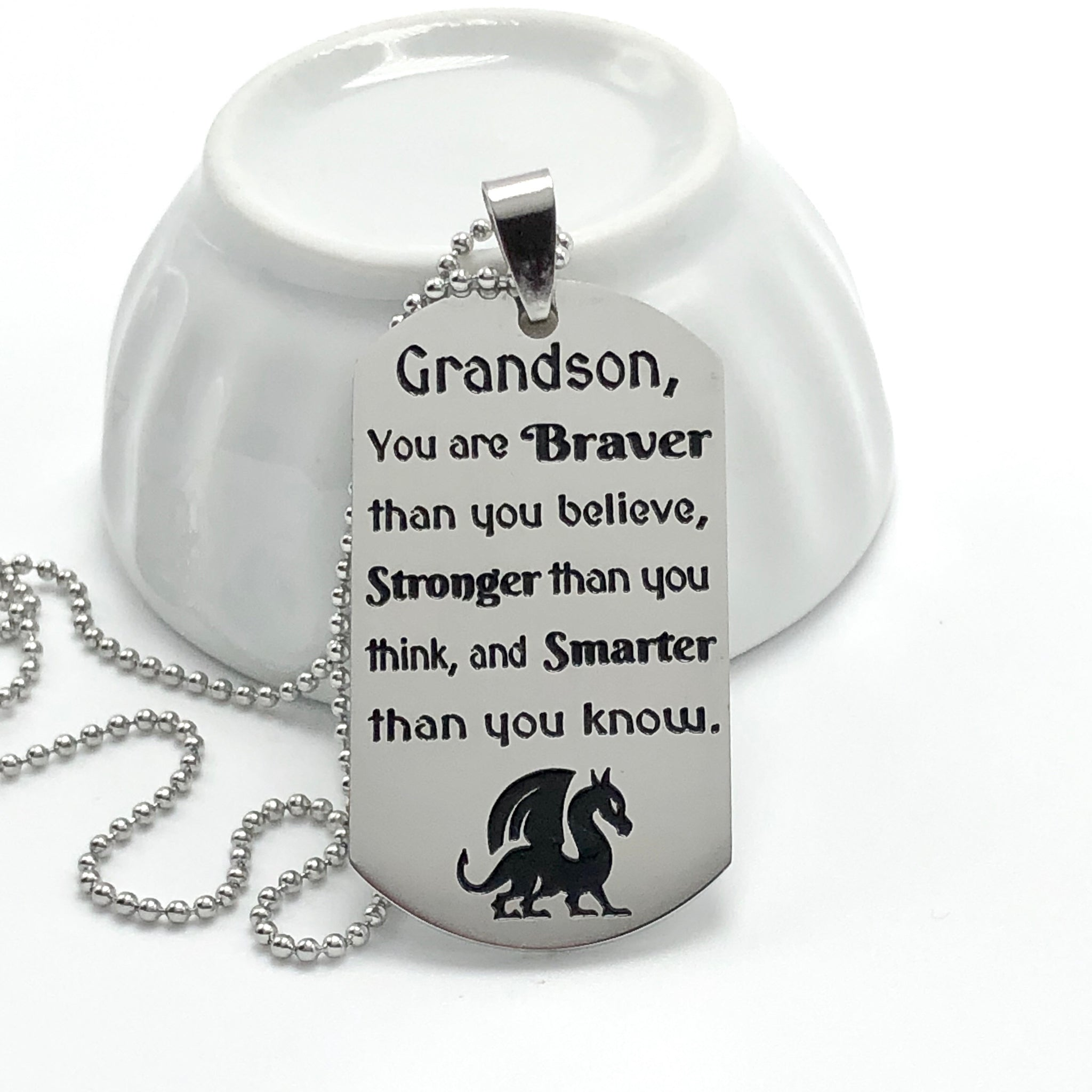 Grandson, you are braver than you believe... - Dogtag Necklace