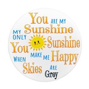 You Are My Sunshine Phone Grip Button - Memorable Treasures