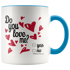 Do You Love Me? Mug - Memorable Treasures Gift of Love for Family and Friends