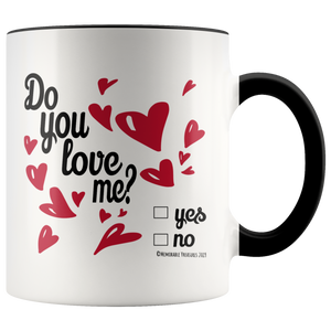 Drinkware Do You Love Me? Mug - Memorable Treasures