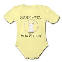 Load image into Gallery viewer, Organic Short Sleeve Baby Bodysuit | Spreadshirt 401 Somebunny Loves Me... It's My Mom-mom Organic Short Sleeve Baby Bodysuit - Memorable Treasures