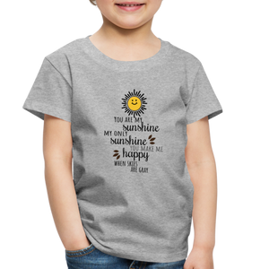 Toddler Premium T-Shirt | Spreadshirt 814 You Are My Sunshine - Toddler Premium T-Shirt - Memorable Treasures