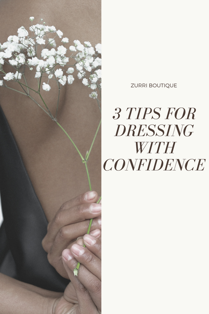 3 Tips For Dressing With Confidence
