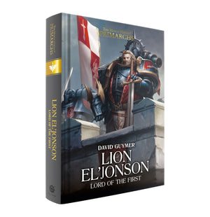 Lion El'Jonson: Lord of the First. Book 14 (Hardback)