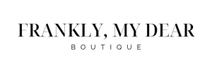 Frankly My Dear Boutique