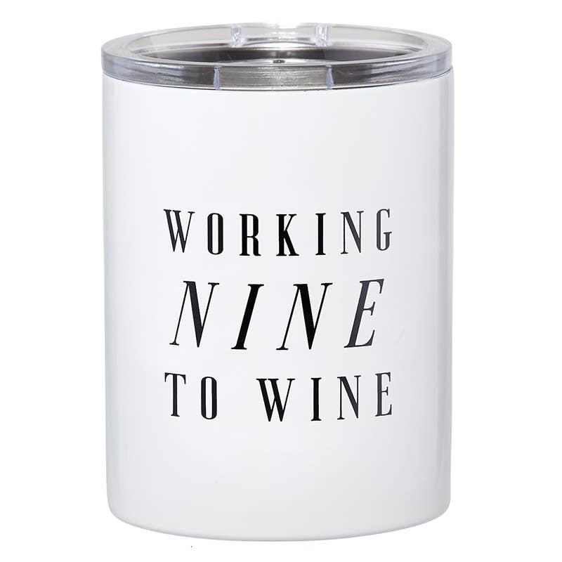 Drink Tumbler - Nine To Wine