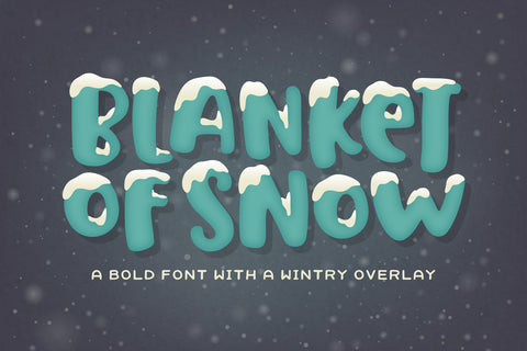 Blanket of Snow