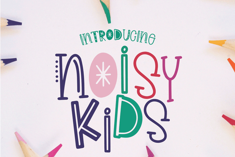 Noisy Kids