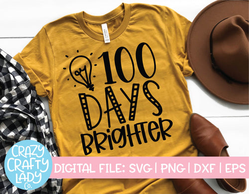 100 Days Brighter SVG Cut File