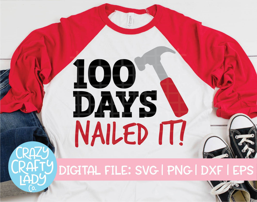 100 Days: Nailed It SVG Cut File