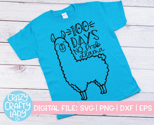 100 Days No Prob Llama SVG Cut File