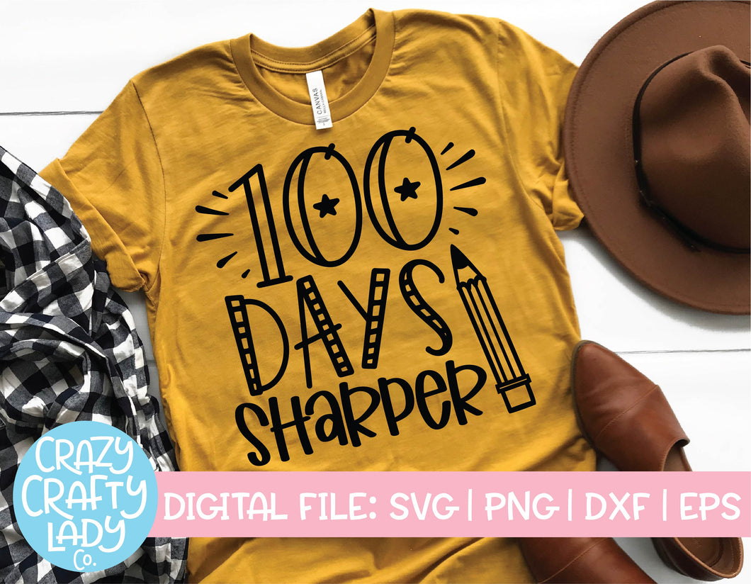 100 Days Sharper SVG Cut File