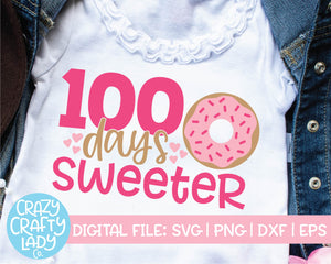 100 Days Sweeter SVG Cut File