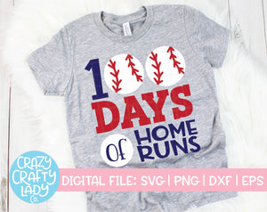 100 Days of Home Runs SVG Cut File