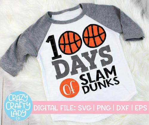 100 Days of Slam Dunks SVG Cut File