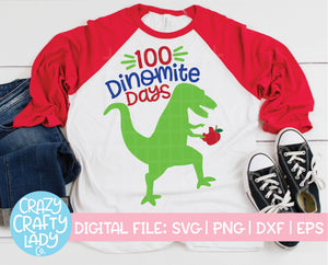 100 Dinomite Days SVG Cut File