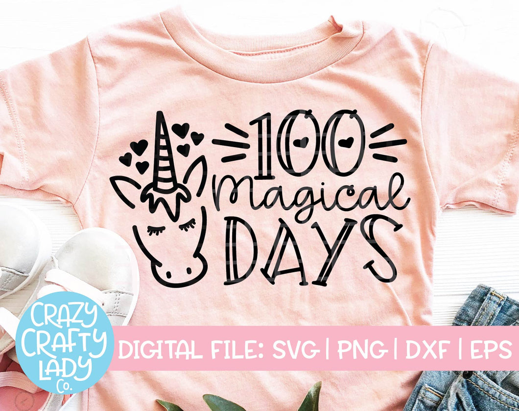 100 Magical Days SVG Cut File
