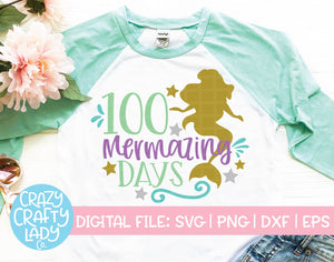 100 Mermazing Days SVG Cut File