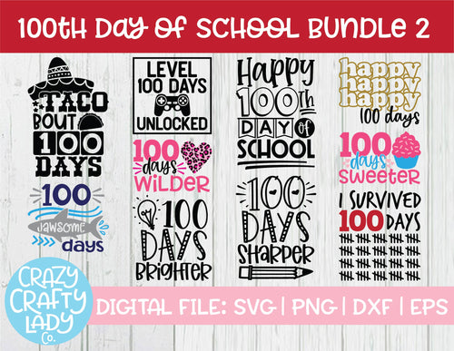 100th Day of School SVG Cut File Bundle